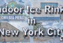 Best Indoor Ice Skating Rinks In New York City